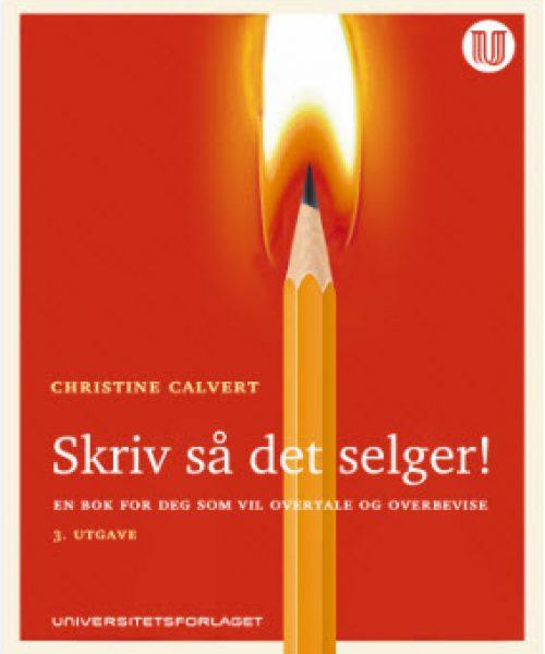 Skriv så det selger, av Christine Calvert